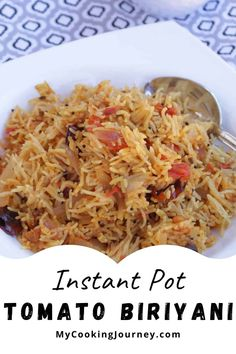 A quick and easy rice recipe (takes just about 30 minutes) to make with fresh homegrown tomatoes. This Instant Pot Tomato Biriyani is a great one pot meal to make for weeknight dinner or to pack for lunch box. Easy Rice Recipes, Diet Recipes, Vegan Recipes, One Pot Meals, Instant Pot, Food To Make, Vegetarian, Lunch, Dinner