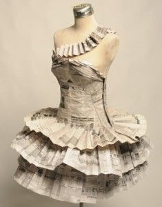 newspaper dress! That is soooooo weird!!!!!!!                                                                                                                                                                                 More