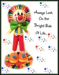 Smile :) My clown fofucha With a cute Quote! Bright Side Of Life, Send In The Clowns, Clowning Around, Creepy Clown, Best Vibrators, Feeling Loved, Smile Quotes, Design Quotes, Emoticon