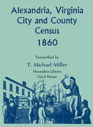 Alexandria, Virginia City and County Census, 1860