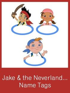 Jake & the Neverland Pirates Name Tags - FREE PDF Download