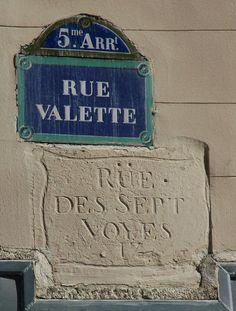 La rue Valette, ex-rue des Sept Voyes... (Paris 5ème)