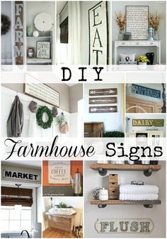 Looking for that perfect sign that you need to complete your farmhouse look? Let some of these DIY Farmhouse Signs inspire you to accomplish that goal!