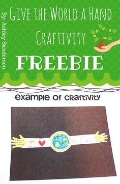 Give the World a Hand {Earth Day craftivity} Freebie by Ashley Sanderson