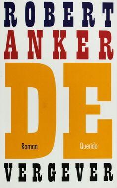 De vergever - Robert Anker