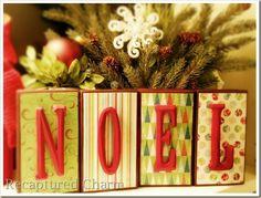 Wood Blocks NOEL & JOY diy ... http://www.recapturedcharm.com/2010/11/christmas-letter-blocks.html