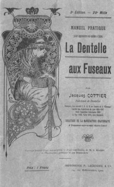 Cottier, Jacques. La Dentelle aux Fuseaux 3rd Edition, 1908, 99 pages.  French book - pricking patterns included
