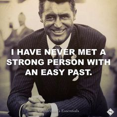 I've never met a strong person with an easy past. #daily #quote #inspiration #motivation #mindset #success #truth #wisdom #gentleman