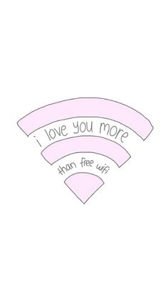 """""""I love you more that free wifi"""" Then you know someone likes you a lot😏😂 Phone Wallpapers Tumblr, Tumblr Wallpaper, Pretty Wallpapers, Funny Wallpapers, Cool Wallpaper, Vintage Wallpapers, Love You More Than, Free Wifi, Easy Drawings"""
