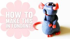 How to make Remy from Ratatouille - Fondant Cake Topper - Cake Decoratin...
