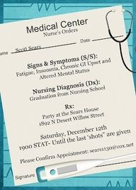 Nursing School Graduation or other medical themed Party! Funny invitation! Great food, decoration and game ideas!