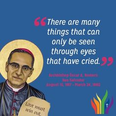 Archbishop Oscar Romero - soon to be Blessed