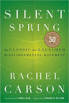 Silent Spring is considered the first book that really kickstarted the environmentalism movement. First published in 1962, Silent Spring helped ban the pesticide DDT and inspired a generation to stand up for the environment.