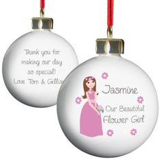 Fabulous Flower Girl Bauble Gift - such a cute personalised gift for your little flower girl.