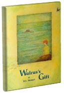 Lesson plan for Walrus's Gift  by H.E. Stewart. A young walrus meets a boy who spends a lot of time alone because he is teased and left out by others. The young walrus seeks advice from his elders and other animals in order to help the young boy find inner strength and support from others.