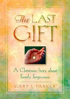 The Last Gift by Gary E. Parker http://www.amazon.ca/dp/1564767795/ref=cm_sw_r_pi_dp_2974tb0RSZASH