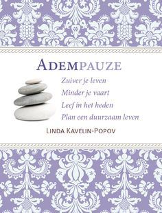 Omslag 'Adempauze' (front) door Linda Kavelin Popov. Gemaakt door Annelies Wiersma, Uitgeverij ACT on Virtues