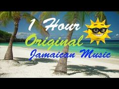 Reggae Music and Happy Jamaican Songs of Caribbean: Relaxing Summer 1 Hour Playlist Video - YouTube