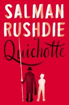 Quichotte, by Salman Rushdie. In a tour-de-force that is both an homage to an immortal work of literature and a modern masterpiece about the quest for love and family, Salman Rushdie has created a dazzling Don Quixote for the modern age. Got Books, Books To Read, Midnight's Children, Michael Morris, Don Quixote, Wonderwall, Book Recommendations, The Guardian, Bestselling Author
