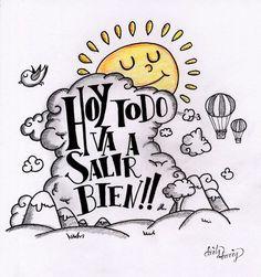 Hoy todo va a salir bien !! -www.dirtyharry.es