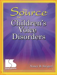 Be prepared for referrals to treat children with typical voice disorders with this book of tools, techniques, methods, and materials. Voice Therapy, Speech Therapy, Fun Learning, Teaching Kids, Therapy Activities, Therapy Ideas, Student Jobs, Speech Pathology, Helping Children