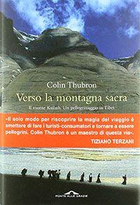 Colin Thubron, Verso la montagna sacra, Ponte alle Grazie