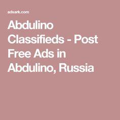 Abdulino Classifieds - Post Free Ads in Abdulino, Russia
