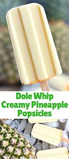 Our Dole Whip Creamy Pineapple Popsicles Recipe is inspired by the delicious Dole Whip soft serve available at the Magic Kingdom Walt Disney World. You're going to love this cool treat! Ice Cream Pops, Ice Cream Treats, Ice Pops, Frozen Desserts, Frozen Treats, Pineapple Popsicles, Frozen Fruit Popsicles, Slushies, Frozen Cocktail