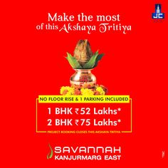 LAST 3 DAYS LEFT to Book your Dream Home with NO FLOOR RISE & 1 PARKING INCLUDED , only at #Savannah by JAYCEE HOMES @Kanjurmarg-E. 1BHK-52Lakhs* & 2BHK-75Lakhs*. Hurry! Project Booking Closes after Akshaya Tritiya. Call: 02267342211 or visit: www.savannah.co.in