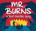 Mr. Burns; a post-electric play art