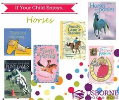 Usborne Books & More has a large selections of books on Horses & Ponies. If your child loves horses and ponies... check out these incredible titles here... https://g6796.myubam.com/search?q=ponies