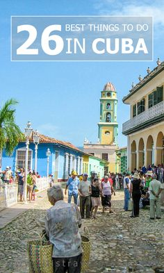 26 Best things to do in Cuba