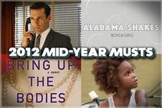 2012 mid-year musts: The essentials --  We're halfway through the year. If you're not up to date with the must-know movies, music, books and TV, we'll help...
