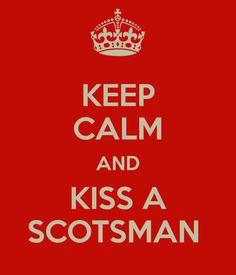 KEEP CALM AND KISS A SCOTSMAN David Tennant, Kevin Mckidd, Gerard Butler, Dougray Scott etc