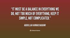 Balance is everything...