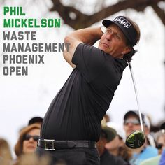It was all the Phil Mickelson show at the 2013 Waste Management Phoenix Open. Phil
