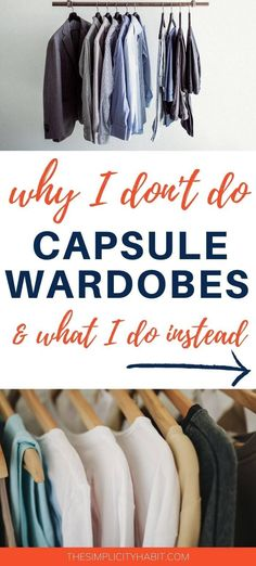 After decluttering my closet I looked into creating a capsule wardrobe. Read on for why I decided not to make a capsule wardrobe and what I did instead to simplify my clothes. #simplify #declutter #wardrobe #style #capsule Capsule Wardrobe Work, Capsule Outfits, Fall Outfits, Minimal Wardrobe, Simple Wardrobe, Minimalism Living, Boutique Names, Minimalist Fashion, Minimalist Outfits