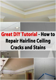 How To Repair A Ceiling Crack For The Home Pinterest