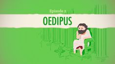 Oedipus explained by John Green and Crash Course Literature. An open letter to the tragic hero