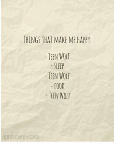 pretty much. Teen Wolf. <3
