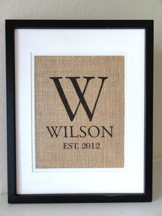 Personalized Burlap MONOGRAM Last  Name and Est Date by 505Vintage, $20.00 on Etsy (plus the cost of frame)