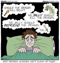 Why Fantasy Authors Can't Sleep At Night