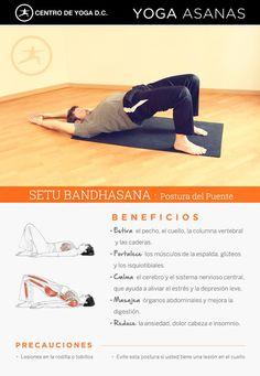 SETU BANDHASANA · Postura del puente Beneficios de la práctica de Yoga  por Diego Cano