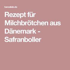 Rezept für Milchbrötchen aus Dänemark - Safranboller