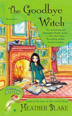 The 4th book in the Darcy Merriweather Wishcraft mystery series by Heather Blake