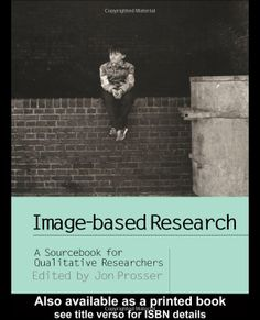 Image-based Research: A Sourcebook for Qualitative Researchers - available on Dawsonera