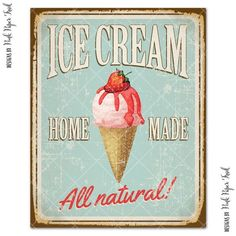 Ice Cream Sign, Food Web Design, Old Fashioned Ice Cream, Vintage Ice Cream, Ice Cream Social, Vintage Metal Signs, Ice Cream Parlor, Vintage Cookies, Pink Paper
