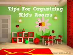 Tips For Organizing Kid's Rooms - Little House on the Valley