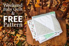 Weekend Baby Quilt: a Free Pattern! — Village Bound Quilts