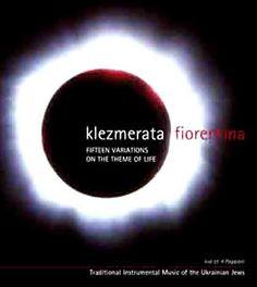 """Le recondite Memorie dell'Anima Klezmer: """"Quindici variazioni sul tema della Vita"""""""